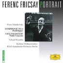 Ferenc Fricsay Portrait - Tchaikovsky: Symphony No.6 Pathétique; Violin Concerto/Yehudi Menuhin, RIAS Symphony Orchestra Berlin, Berliner Philharmoniker, Ferenc Fricsay