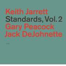 Standards (Vol. 2)/Keith Jarrett, Gary Peacock, Jack DeJohnette
