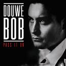 Pass It On/Douwe Bob
