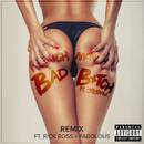 Bad B*tch (Remix) (feat. Jeremih, Rick Ross, Fabolous)/French Montana