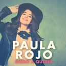 Miedo A Querer/Paula Rojo