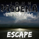 Escape/John Modena, Tim Lois