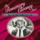 The Rosemary Clooney Show: Songs From The Classic Television Series/Rosemary Clooney