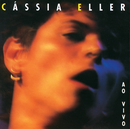 Cassia Eller (Ao Vivo)/Cássia Eller