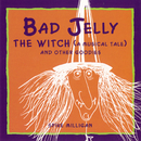 Badjelly The Witch (A Musical Tale) And Other Goodies/Spike Milligan