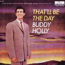 That'll Be The Day/Buddy Holly