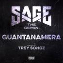 Guantanamera (feat. Trey Songz)/Sage The Gemini