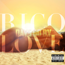 Days Go By/Rico Love
