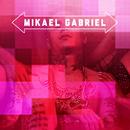 Mimmit fiilaa/Mikael Gabriel