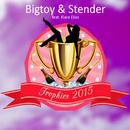 Trophies 2015 (feat. Klara Elias)/Bigtoy & Stender