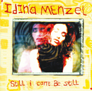 Still I Can't Be Still/Idina Menzel