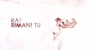 Rimani Tu(Lyric Video)/Raf