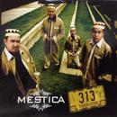 313/Mestica