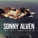 Where Do We Go (feat. Cayo)/Sonny Alven