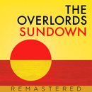 Sundown (Remastered)/The Overlords