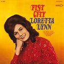 Fist City/Loretta Lynn