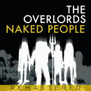 Naked People/The Overlords
