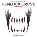 Hemlock Grove: Season Two (Music From The Nexflix Original Series)/Nathan Barr