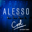 Cool (Autograf Remix) (feat. Roy English)/Alesso