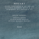 Mozart: Piano Concertos K. 467, 488, 595; Masonic Funeral Music, K. 477; Symphony In G Minor, K. 550/Keith Jarrett, Stuttgarter Kammerorchester, Dennis Russell Davies