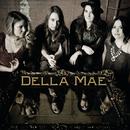Della Mae/Della Mae