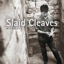 Wishbones/Slaid Cleaves