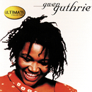The Ultimate Collection: Gwen Guthrie/Gwen Guthrie