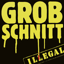 Illegal (Remastered 2015)/Grobschnitt