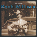 The Complete Hank Williams/Hank Williams
