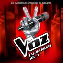 Las Batallas - La Voz (Vol.1)/La Voz
