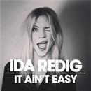 It Ain't Easy/Ida Redig