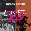 A Diamond In The Mind (Live At The MEN Arena,Manchester, England / 2011)/DURAN DURAN
