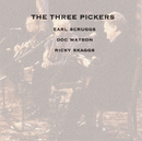 The Three PIckers/Earl Scruggs, Doc Watson, Ricky Skaggs