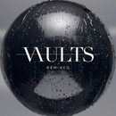 Remixed/Vaults