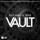Vault (Original Mix)/Olly James, Trifo