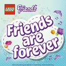 Friends Are Forever/LEGO Friends