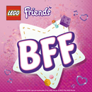 The BFF Song (Best Friends Forever)/LEGO Friends