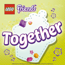 Together/LEGO Friends