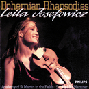 Bohemian Rhapsodies/Leila Josefowicz, Academy of St. Martin in the Fields, Sir Neville Marriner