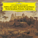 レスピーギ:リュートのための古風な舞曲とアリア/Boston Symphony Orchestra, Seiji Ozawa