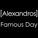 Famous Day/[Alexandros]