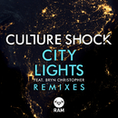 City Lights (Remixes) (feat. Bryn Christopher)/Culture Shock