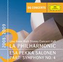 "Pärt: Symphony No.4 ""Los Angeles"" (DG Concerts LA 2008/2009)/Los Angeles Philharmonic, Esa-Pekka Salonen"