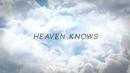 Heaven Knows(Lyric Video)/Janice Javier