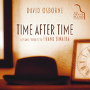 Time After Time: A Piano Tribute To Frank Sinatra/David Osborne