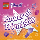 The Power Of Friendship/LEGO Friends