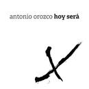 Hoy Será/Antonio Orozco