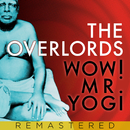 Wow! Mr. Yogi/The Overlords