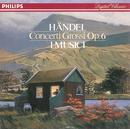 Handel: Concerti Grossi Op.6/I Musici