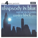 Gershwin: Rhapsody In Blue; American In Paris/Stanley Black, London Festival Orchestra